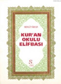 Kur'an Okulu Elifbası; Dini Bilgiler İlaveli (Küçük Boy, Şamua)