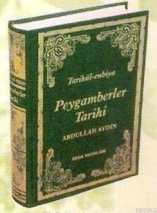 Tarihül-enbiya - Peygamberler Tarihi (kod 041)