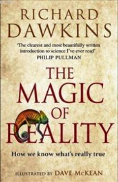 Magic of Reality; How We Know What's Really True