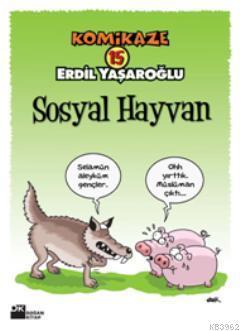 Komikaze 15 Sosyal Hayvan