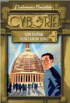 Cyboria 2 - Son Durak: Dünyanın Sonu