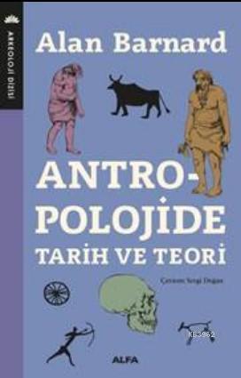 Antropoloji; Tarih ve Teori