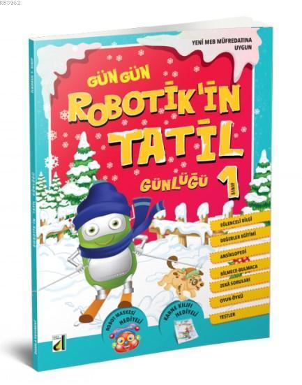 -2018- Robotik'in Tatil Günlüğü - 1. Sınıf; Robotik'in Tatil Günlüğü 1