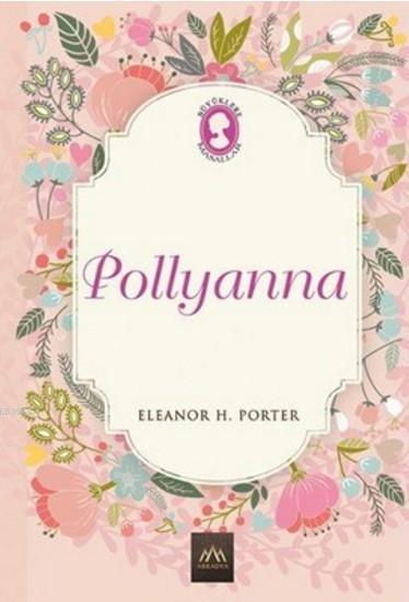 Pollyanna; (Ciltli)
