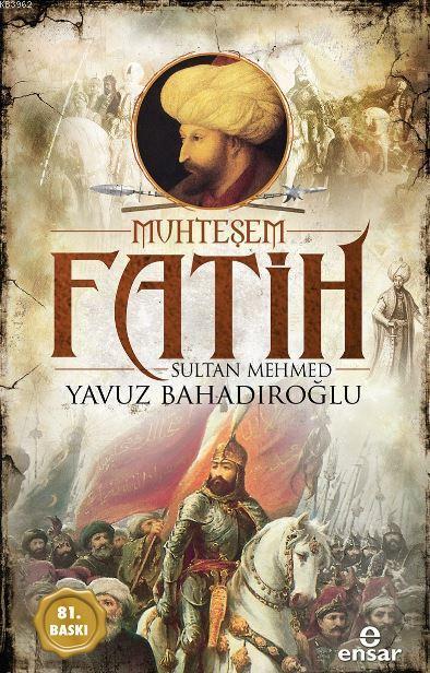 Muhteşem Fatih Sultan Mehmed