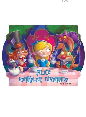 Alice Harikalar Diyarında (3 Boyutlu Kitap)
