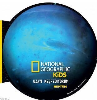 National Geographic Kids- Uzayı Keşfediyorum Neptün