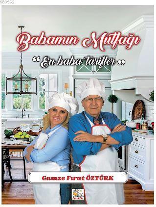 Babamın Mutfağı - En Baba Tarifler