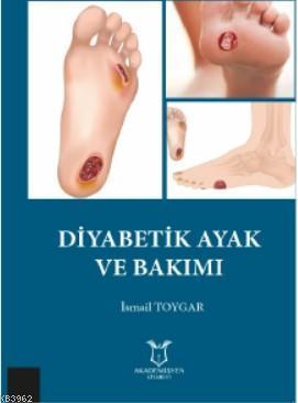 Diyabetik Ayak ve Bakımı