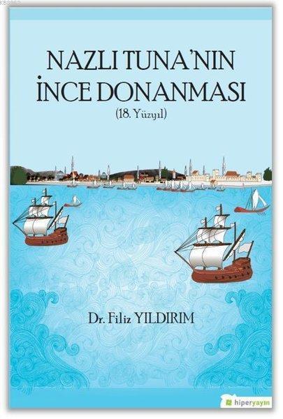 Nazlı Tuna'nın İnce Donanması 18. Yüzyıl