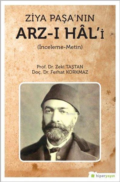Ziya Paşa'nın Arz-ı Hal'i İnceleme - Metin