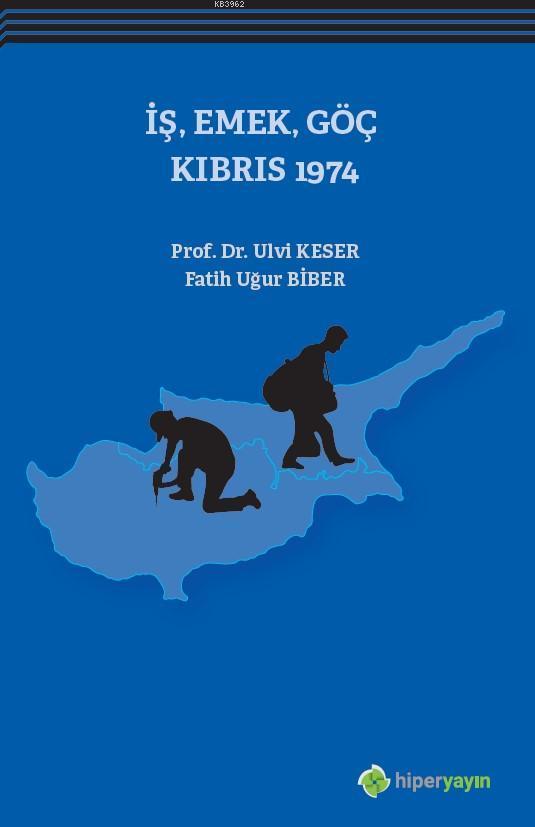 İş, Emek, Göç Kıbrıs 1974