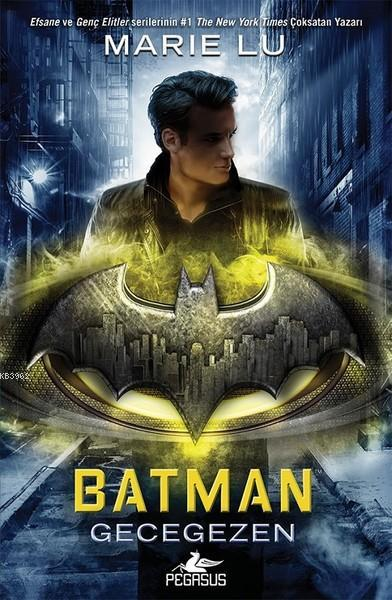 Batman - Gecegezen; (Ciltli)