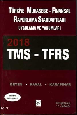 2018 TMS-TFRS Türkiye Muhasebe - Finansal Raporlama Standartları Uygulama ve Yorumları