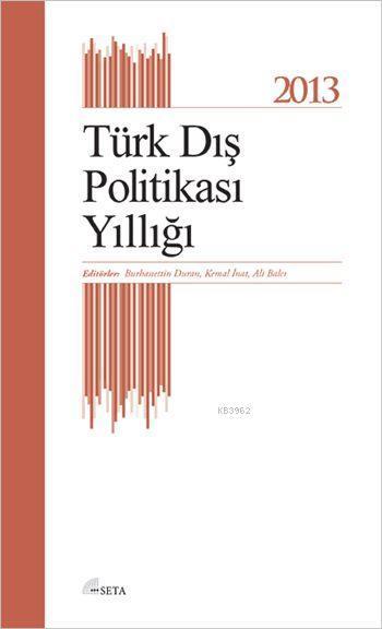 2013 Türk Dış Politikası Yıllığı