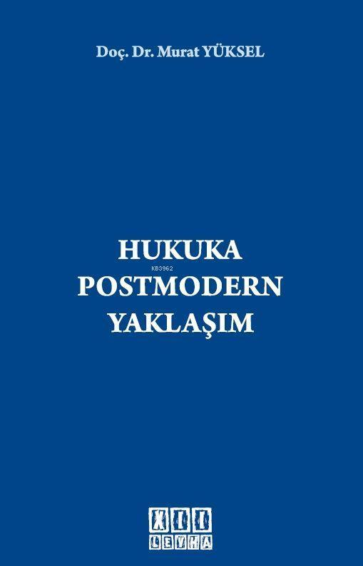Hukuka Postmodern Yaklaşım