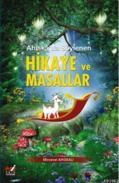 Ahiska'da Söylenen Hikaye ve Masallar