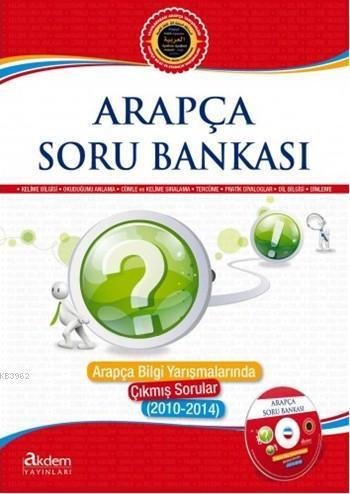 Arapça Soru Bankası; Arapça Bilgi Yarışmalarında Çıkmış Sorular (2010 - 2014)