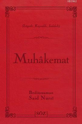 Muhakemat (Çanta Boy); Risale-i Nur Külliyatından Lügatlı, Kaynaklı, İndeksli