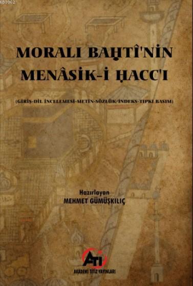 Moralı Bahti'nin Menasik-i Hacc-ı