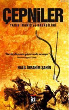 Çepniler; Tarih İnanış ve Halkbilimi