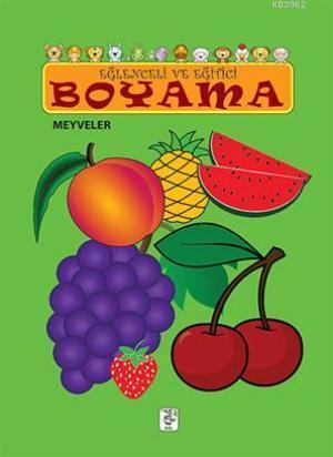 Eğlenceli ve Eğitici Boyama; Meyveler