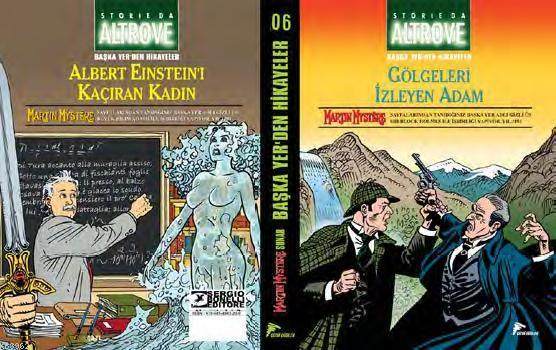 Başka Yerden Hikayeler; Gölgeleri İzleyen Adam - Albert Einstein'i Kaçıran Kadın