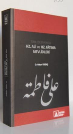 Türk Edebiyatında Hz. Ali ve Hz. Fatıma Mevlidleri