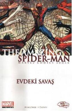 Evdeki Savaş; The Amazing Spider - Man