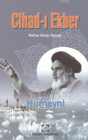 Cihad-ı Ekber; Nefse Karşı Savaş