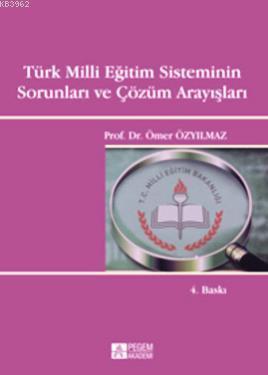 Türk Milli Eğitim Sisteminin Sorunları ve Çözüm Arayışları