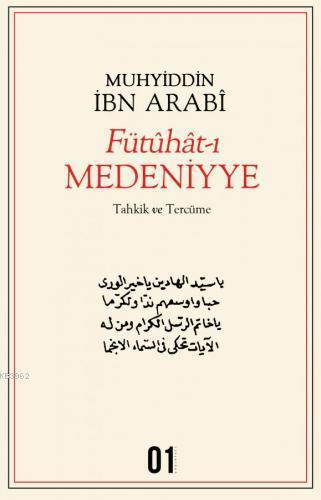 Fütuhat-ı Medeniyye; Tahkik ve Tercüme