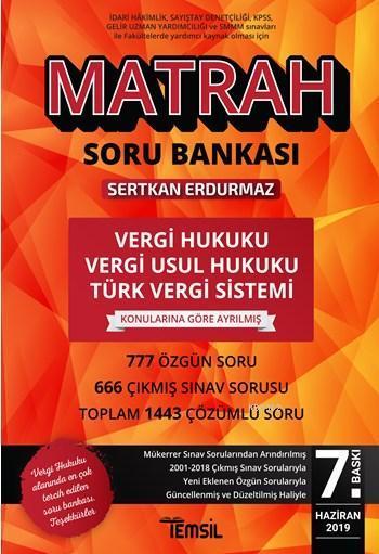 Matrah Vergi Hukuku Vergi Usul Hukuku ve Türk Vergi Sistemi Çözümlü Soru Bankası; Çıkmış ve Özgün Soruların Açıklamalı Çözümleri
