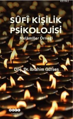 Sufi Kişilik Psikolojisi; Melâmîler Örneği