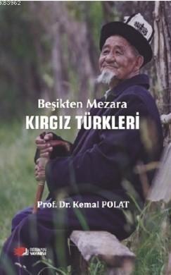 Beşikten Mezara Kırgız Türkleri