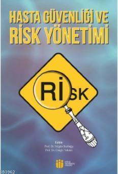 Hasta Güvenliği ve Risk Yönetimi