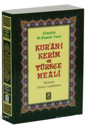 Kur'an-ı Kerim Türkçe Meali (Çanta Boy); Metinsiz - Türkçe Açıklamalı