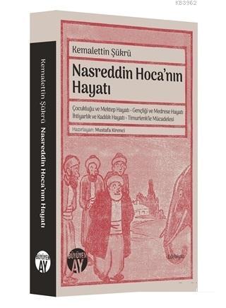Nasreddin Hoca'nın Hayatı; Kemalettin Şükrü