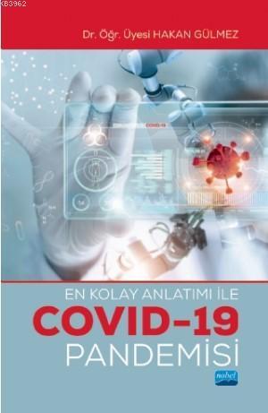 En Kolay Anlatımı ile COVID-19 Pandemisi