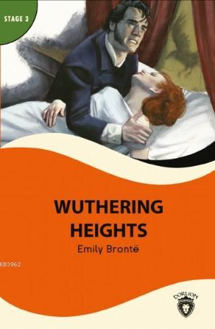 Wuthering Heights; Stage 3