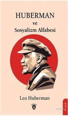 Huberman Ve Sosyalizm Alfabesi