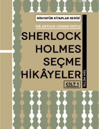 Sherlock Holmes Hikayeleri - Cilt 1