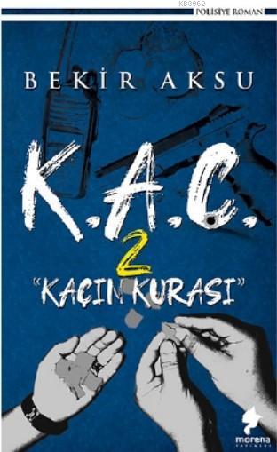 K.A.Ç. 2; Kaçın Kurası