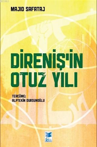 Direniş'in Otuz Yılı