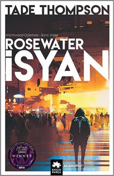 Rosewater İsyan - Wormwood Üçlemesi 2