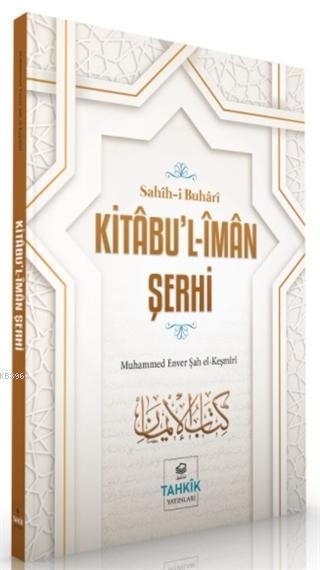Kitabu'l-İman Şerhi - Sahih-i Buhari