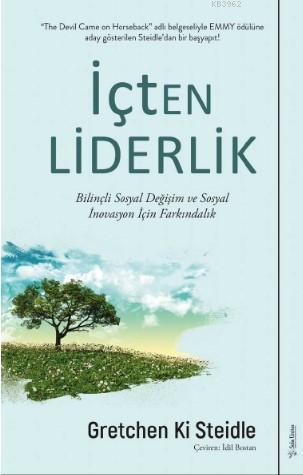 İçten Liderlik; Bilinçli Sosyal Değişim ve Sosyal İnovasyon İçin Farkındalık