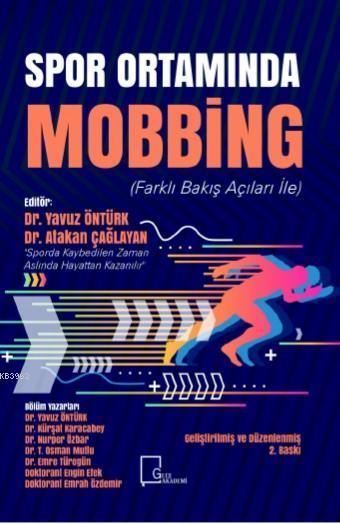 Spor Ortamında Mobbing; (Farklı Bakış Açıları İle)