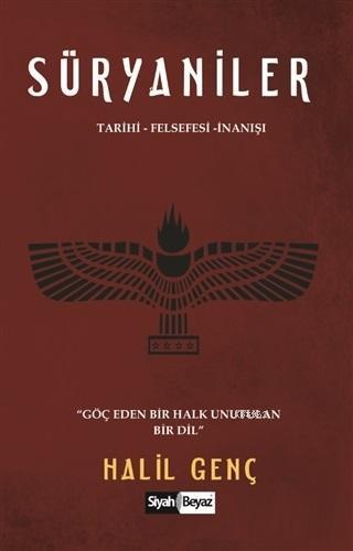Süryaniler Tarihi - Felsefesi - İnanışı