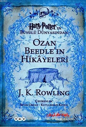 Ozan Beedle'in Hikayeleri; Harry Potter'ın Büyülü Dünyasından